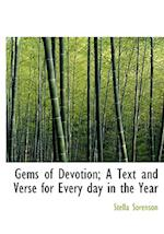 Gems of Devotion; A Text and Verse for Every day in the Year af Stella Sorenson