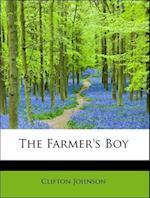 The Farmer's Boy af Clifton Johnson