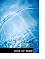 Christianity and Amusements af Richard Henry Edwards