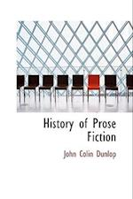History of Prose Fiction