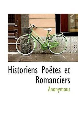 Historiens Poëtes et Romanciers
