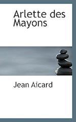 Arlette Des Mayons af Jean Francois Victor Aicard
