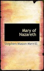 Mary of Nazareth af Stephen Mason Merrill