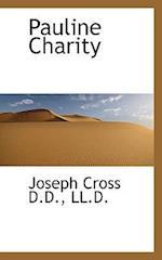 Pauline Charity af Joseph Cross