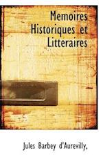 M Moires Historiques Et Litt Raires af Jules Barbey D'Aurevilly