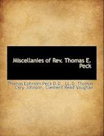 Miscellanies of REV. Thomas E. Peck af Clement Read Vaughan, Thomas Cary Johnson, Thomas Ephraim Peck
