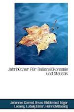 Jahrb Cher Fur National Konomie Und Statistik af Heinrich Waentig, Johannes Conrad, Bruno Hildebrand