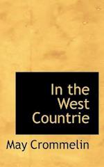 In the West Countrie af May Crommelin
