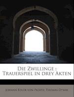 Die Zwillinge af Johann Edler Von Ploetz, Thomas Otway