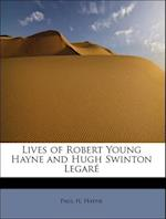 Lives of Robert Young Hayne and Hugh Swinton Legar af Paul Hamilton Hayne