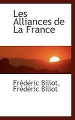 Les Alliances de La France af Frederic Billot