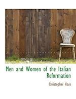 Men and Women of the Italian Reformation af Christopher Hare
