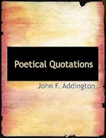 Poetical Quotations af John F. Addington