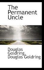 The Permanent Uncle af Douglas Goldring