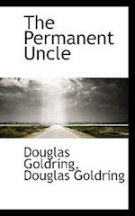 The Permanent Uncle af Douglas Goldring