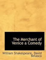 The Merchant of Venice a Comedy af William Shakespeare, David Belasco