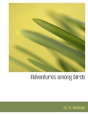 Adventures among birds