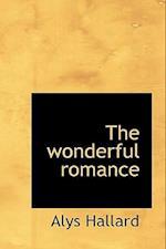 The Wonderful Romance af Alys Hallard