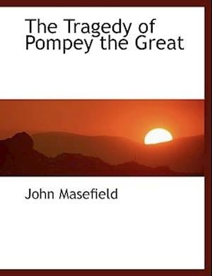 The Tragedy of Pompey the Great