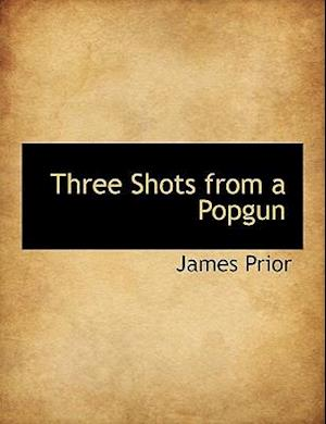 Three Shots from a Popgun
