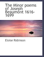 The Minor poems of Joseph Beaumont 1616-1699 af Eloise Robinson