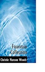 Fountain Collection af Christie Manson Woods