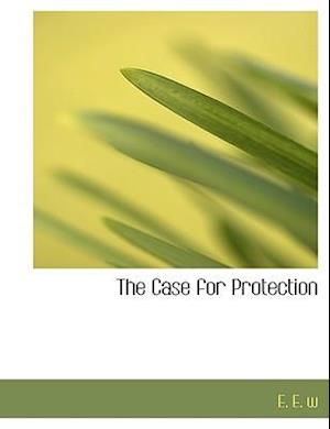 The Case for Protection