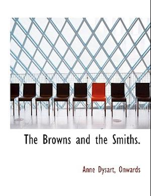 The Browns and the Smiths.