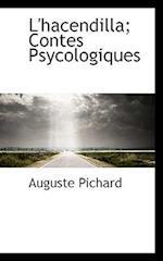 L'Hacendilla; Contes Psycologiques af Pichard