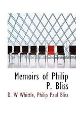 Memoirs of Philip P. Bliss af D. W. Whittle, Philip Paul Bliss