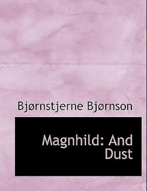 Magnhild: And Dust
