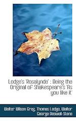Lodge's 'Rosalynde' af Walter Wilson Greg, Thomas Lodge, Walter George Boswell-Stone