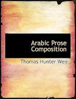Arabic Prose Composition af Thomas Hunter Weir