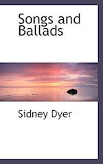 Songs and Ballads af Sidney Dyer
