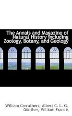 The Annals and Magazine of Natural History Including Zoology, Botany, and Geology af William Carruthers, William Francis, Albert C. L. G. Gnther