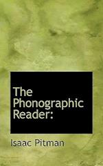The Phonographic Reader af Isaac Pitman