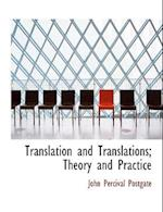Translation and Translations; Theory and Practice