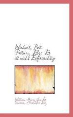Wichert, Post Festum, Elz