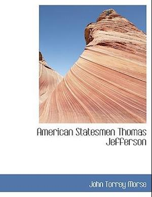 American Statesmen Thomas Jefferson