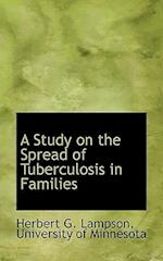 A Study on the Spread of Tuberculosis in Families