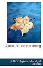 Syllabus of Lectures; History
