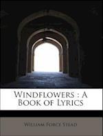 Windflowers af William Force Stead