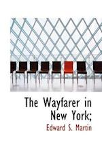 The Wayfarer in New York;