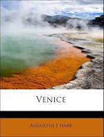 Venice af Augustus John Cuthbert Hare