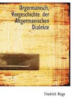 Urgermanisch, Vorgeschichte Der Altgermanischen Dialekte