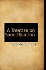 A Treatise on Sanctification