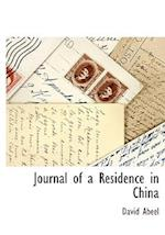 Journal of a Residence in China af David Abeel