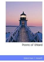 Poems of Uhland af Waterman T. Hewett