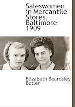 Saleswomen in Mercantile Stores, Baltimore 1909 af Elizabeth Beardsley Butler