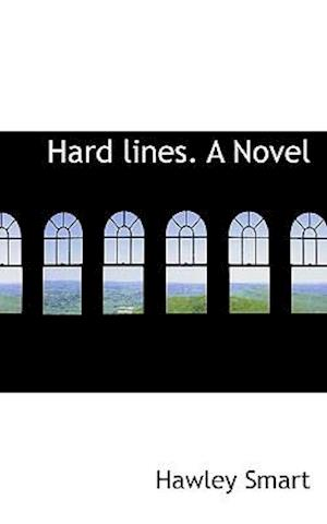 Hard lines. A Novel